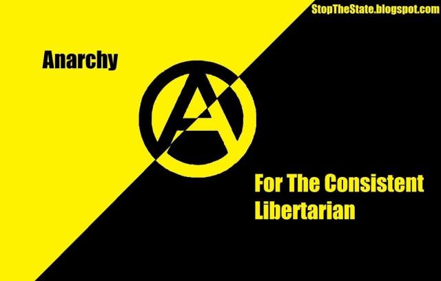 The consistent libertarian