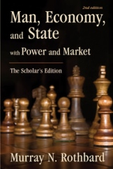Man, Economy, and State with Power and Market